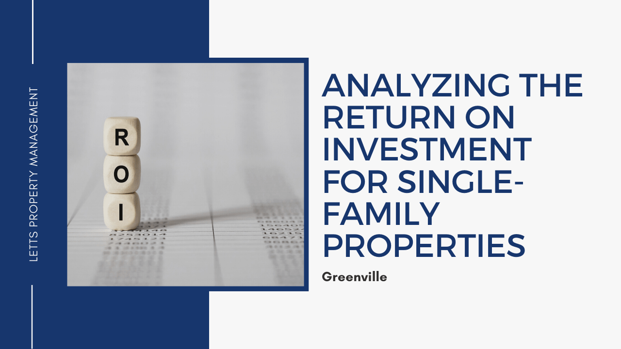 Analyzing the Return on Investment for Greenville Single-Family Properties